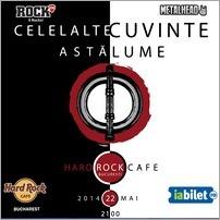 celelalte-cuvinte-asta-lume-hard-rock-cafe-22-mai-2014